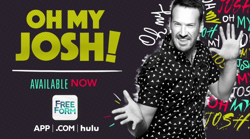 Freeform Launches Comedic Short-Form Original Unscripted Series 'Oh My Josh!