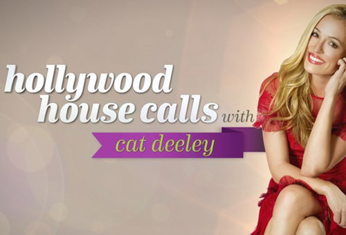 Hollywood Housecalls with Cat Deeley